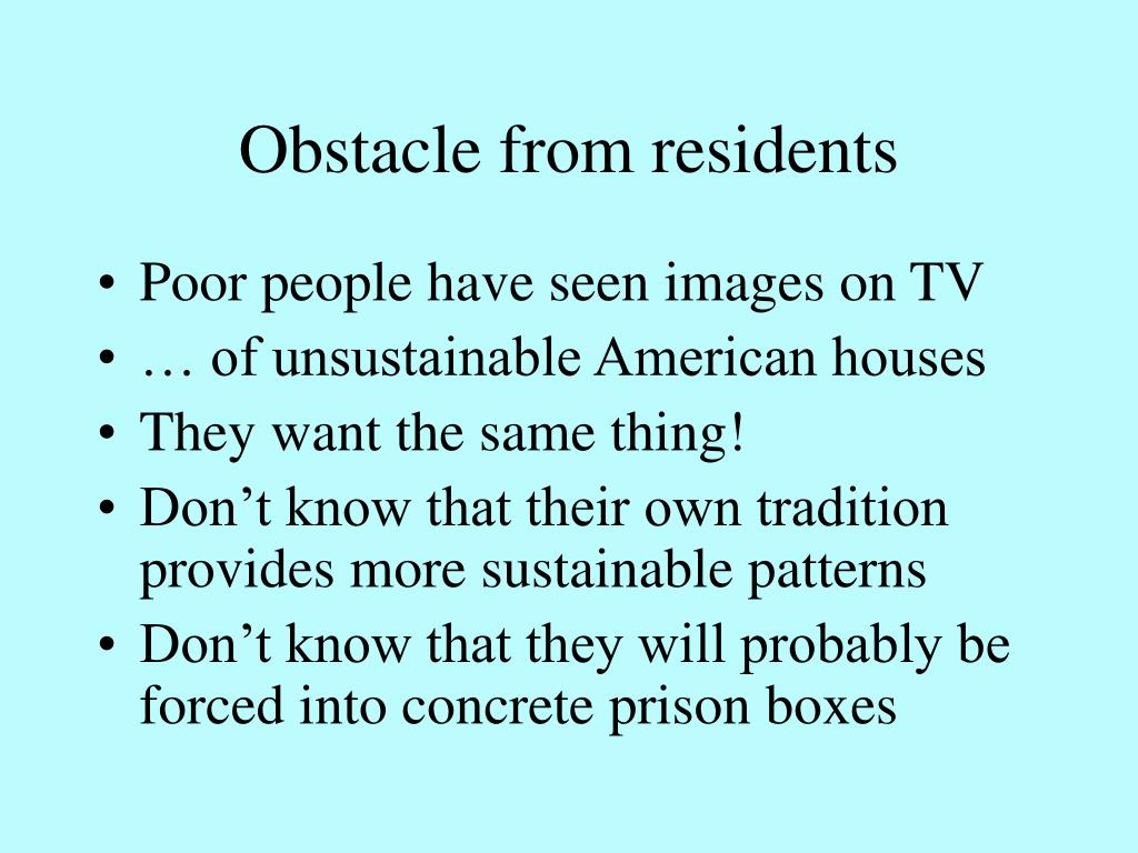 Obstacle from residents