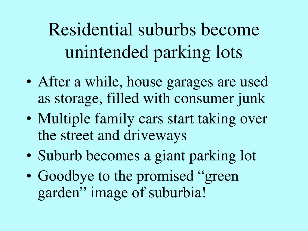 Residential suburbs become unintended parking lots