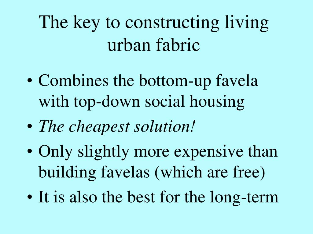 The key to constructing living urban fabric