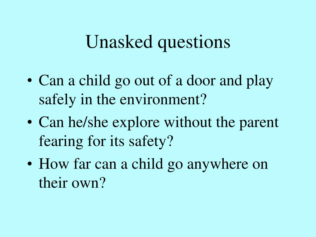Unasked questions