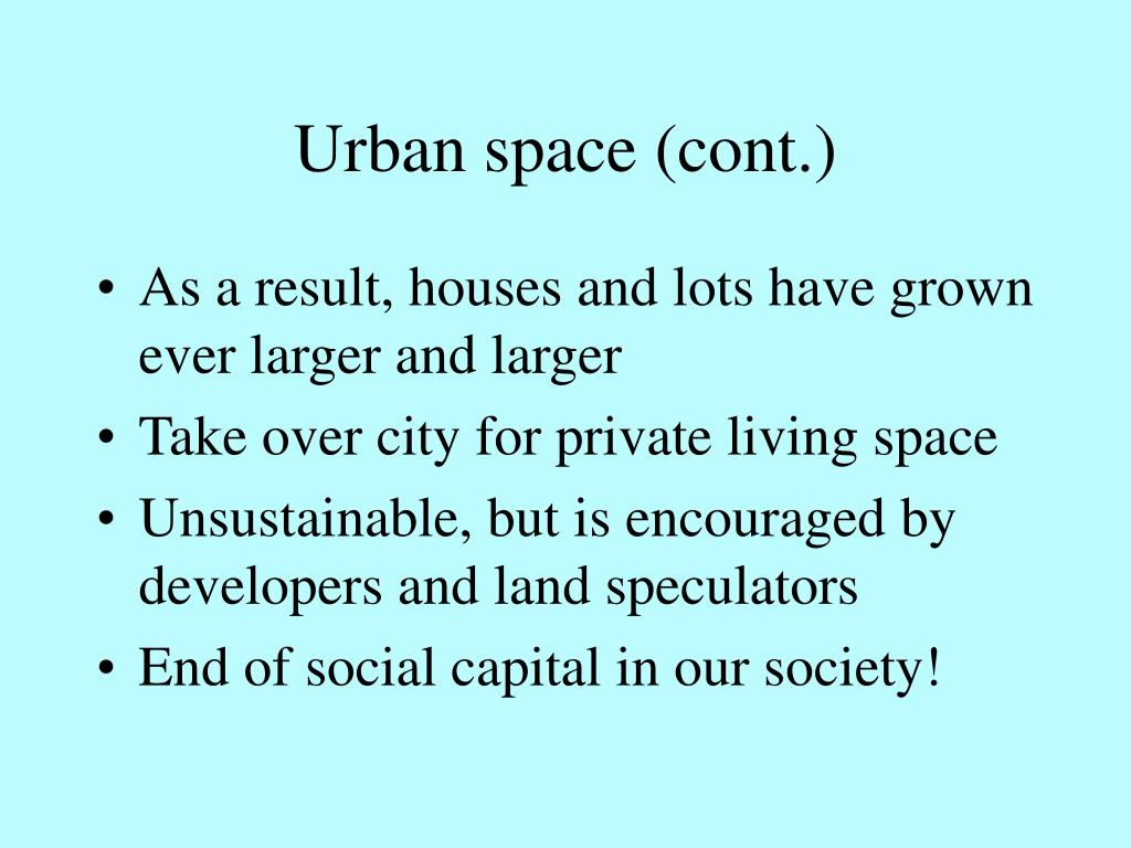 Urban space (cont.)