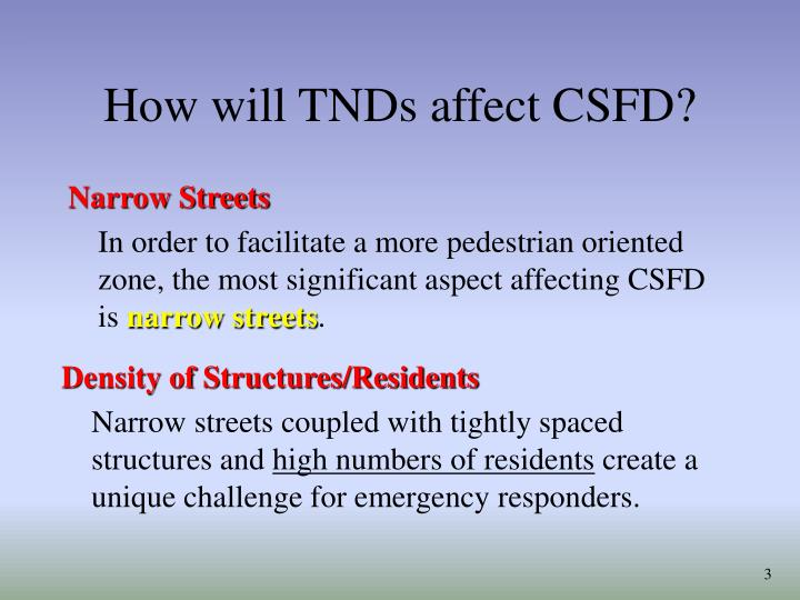 How will tnds affect csfd