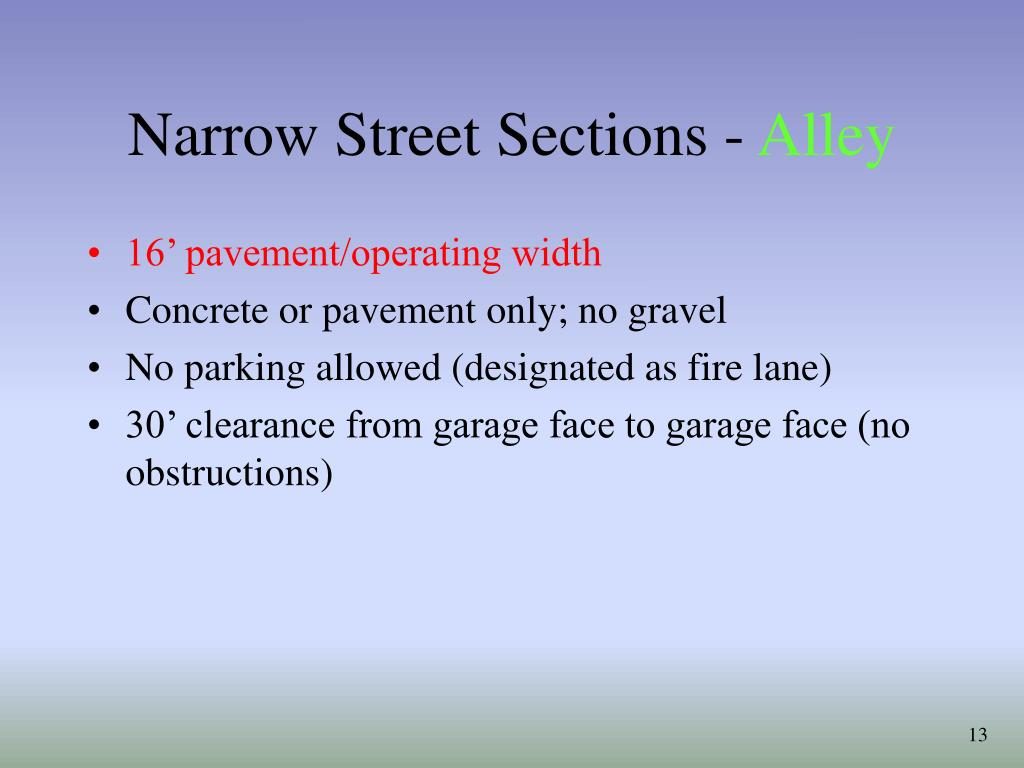 Narrow Street Sections -