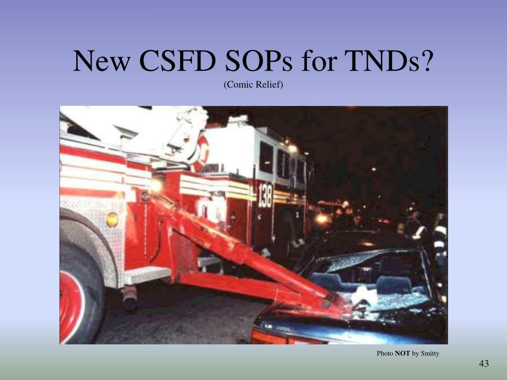 New CSFD SOPs for TNDs?