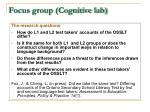 focus group cognitive lab