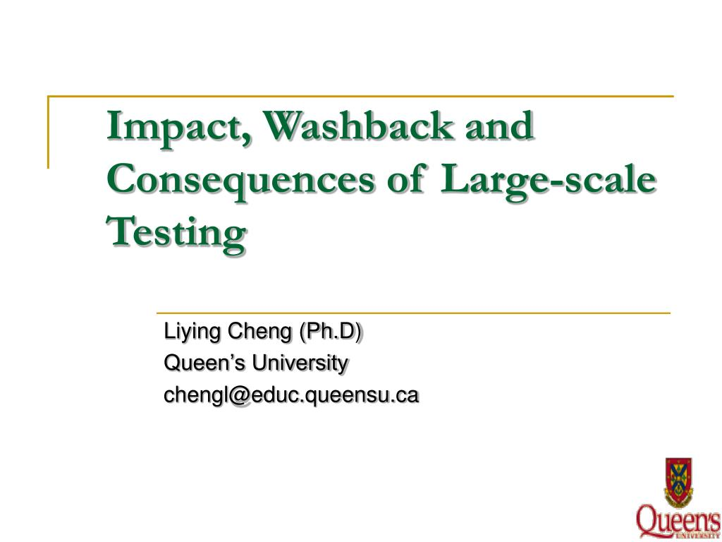 Impact, Washback and Consequences of
