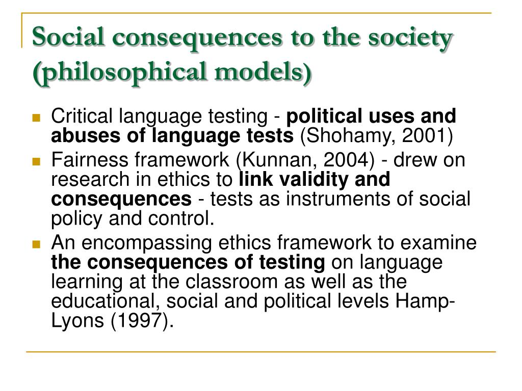 Social consequences to the society (philosophical models