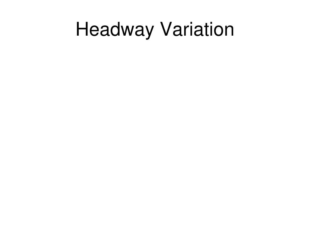 Headway Variation
