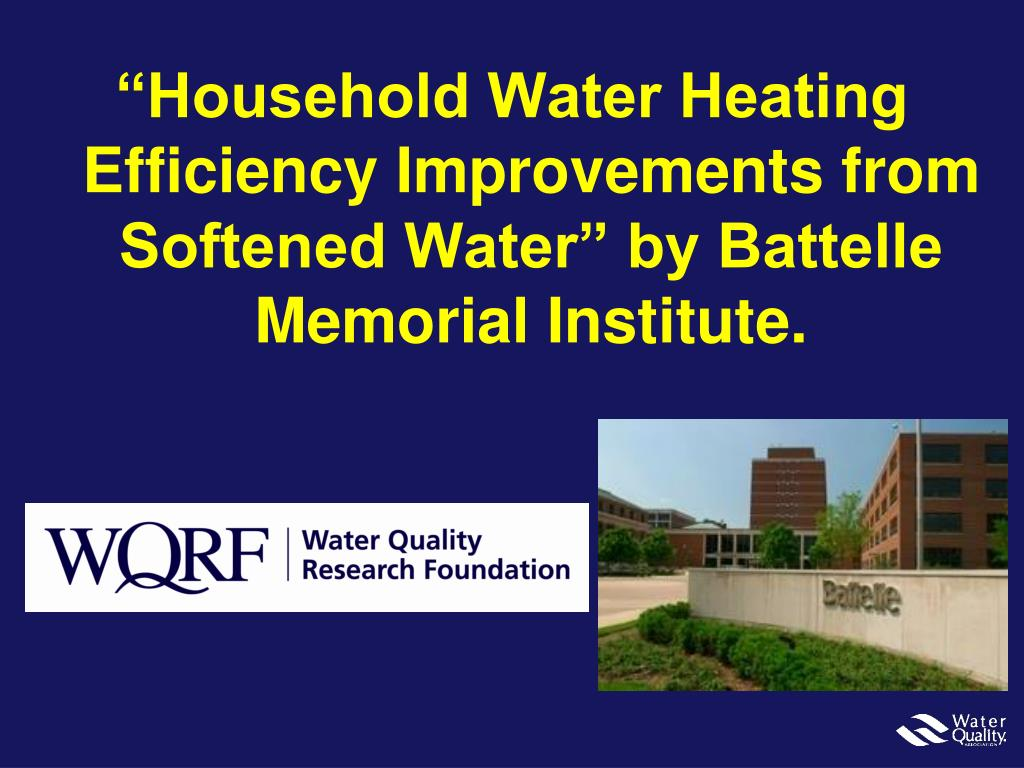 """Household Water Heating Efficiency Improvements from Softened Water"" by Battelle Memorial Institute."