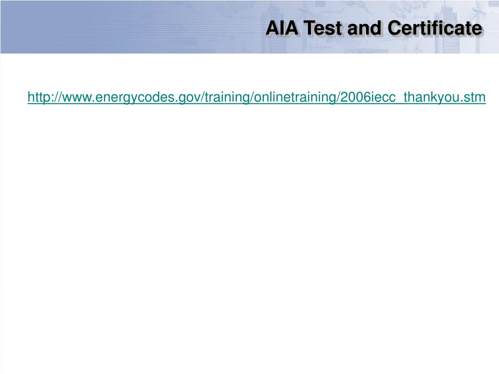 AIA Test and Certificate