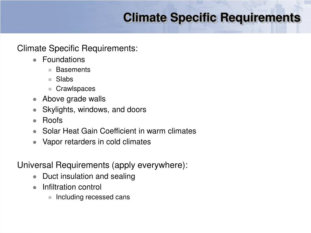 Climate Specific Requirements