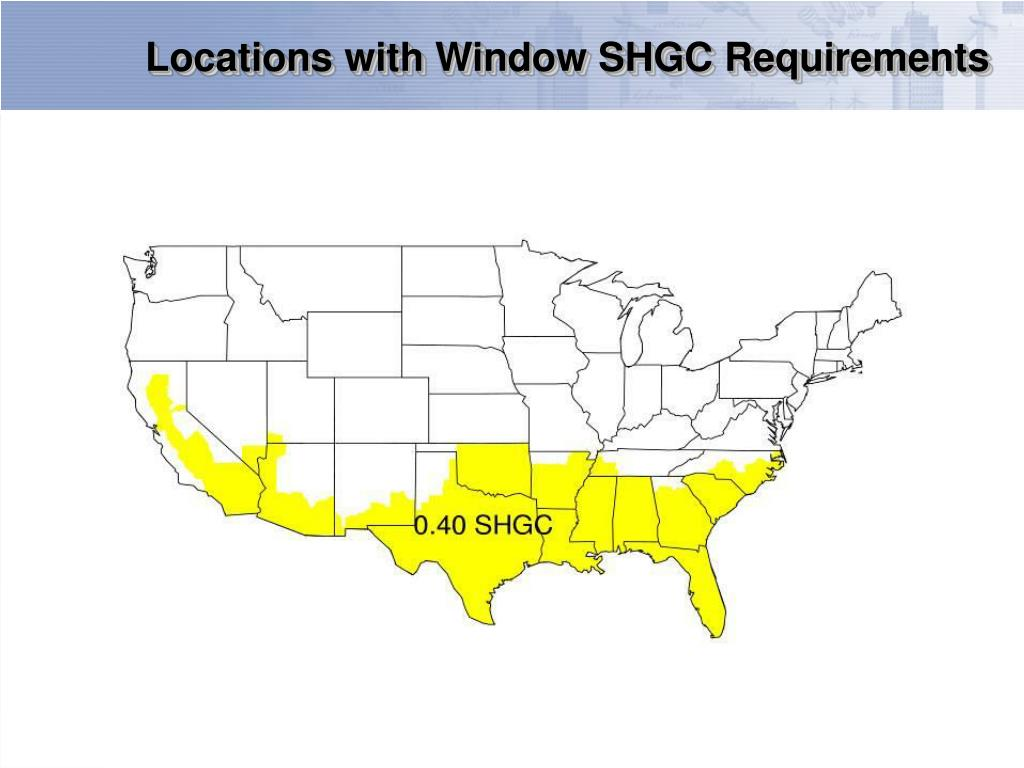 Locations with Window SHGC Requirements