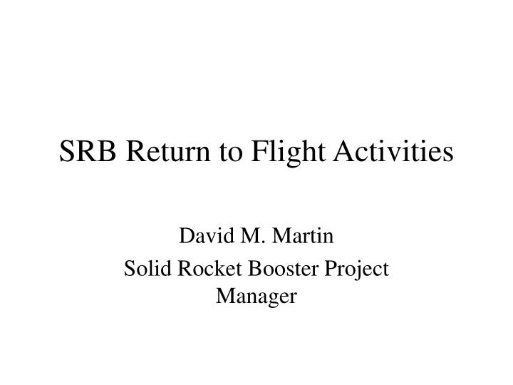 Srb return to flight activities l.jpg