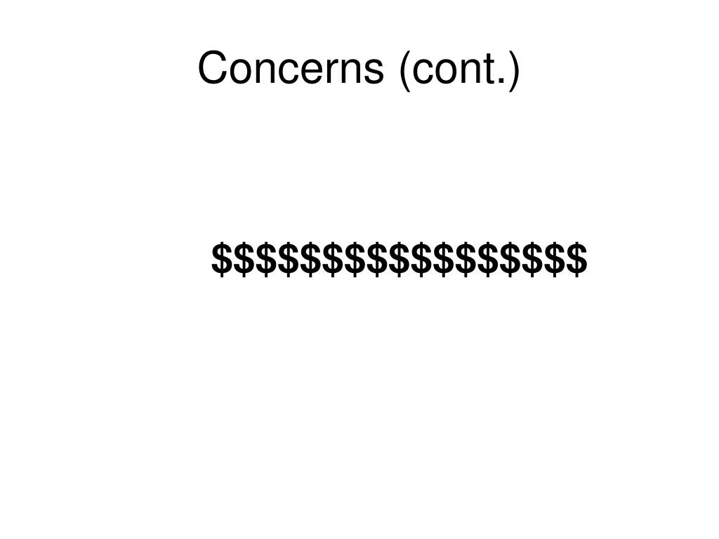 Concerns (cont.)