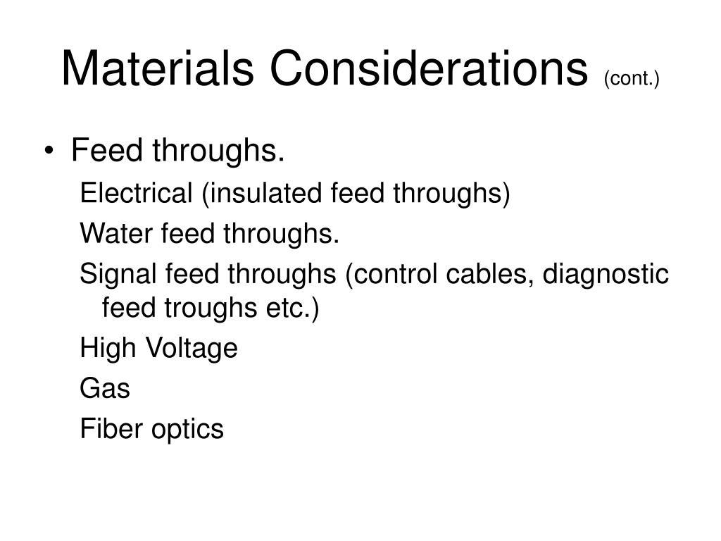 Materials Considerations