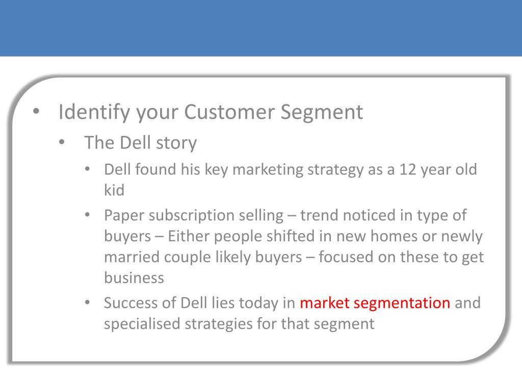 Identify your Customer Segment