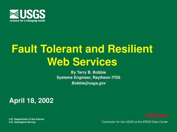 Fault Tolerant and Resilient Web Services