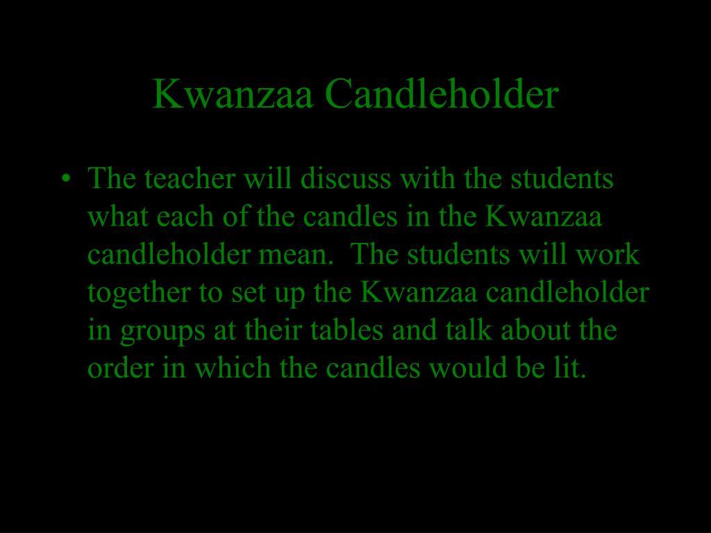 Kwanzaa Candleholder