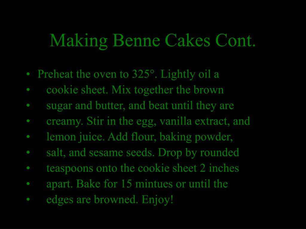 Making Benne Cakes Cont.