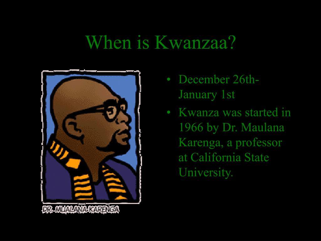When is Kwanzaa?