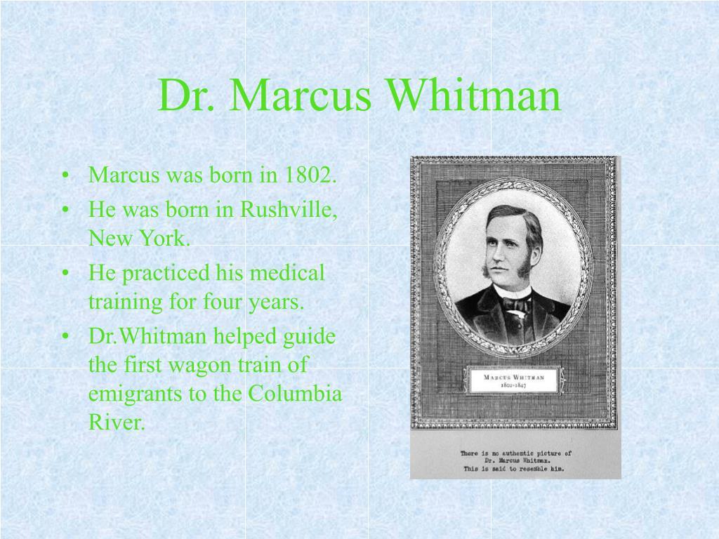 Dr. Marcus Whitman