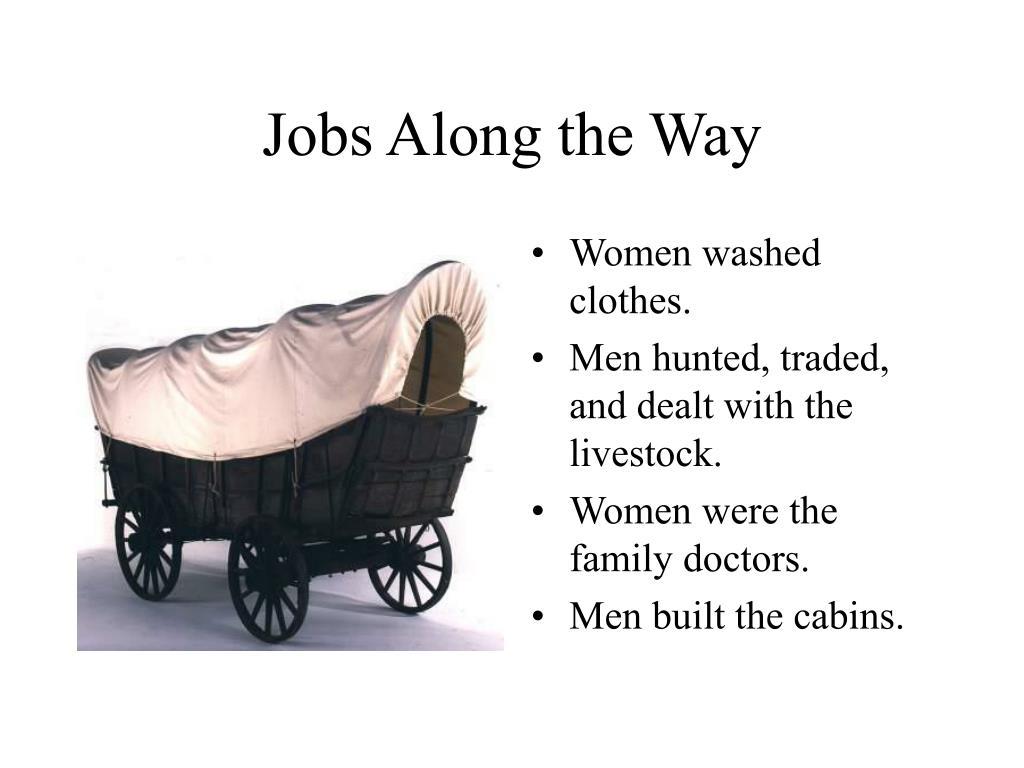Jobs Along the Way