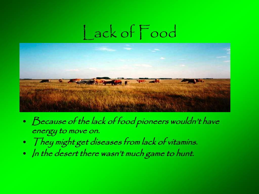 Lack of Food