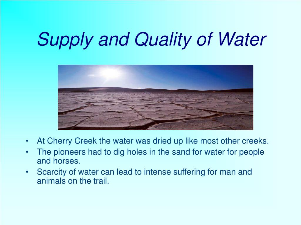 Supply and Quality of Water