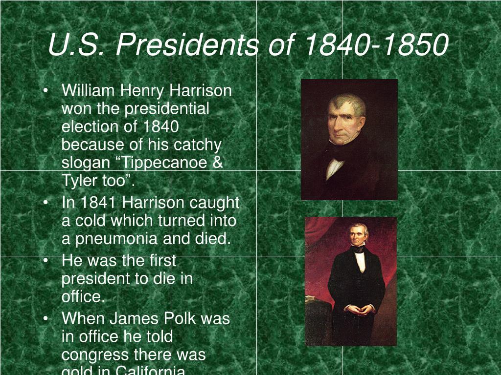 U.S. Presidents of 1840-1850