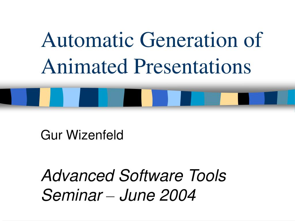Automatic Generation of Animated Presentations