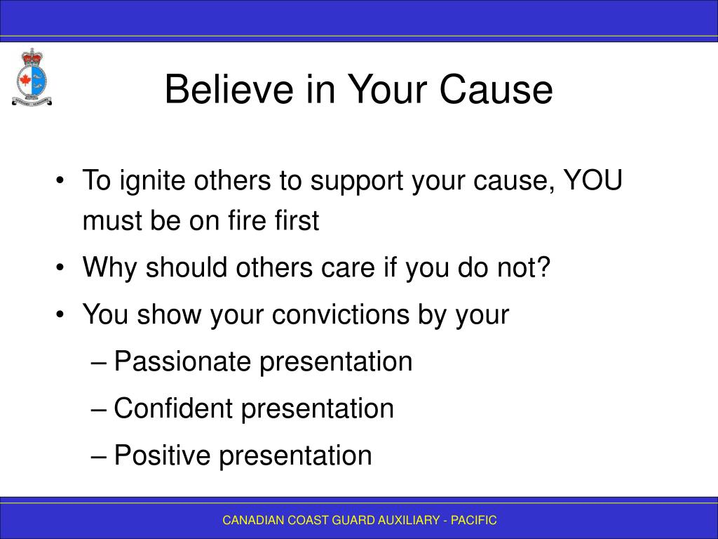 Believe in Your Cause