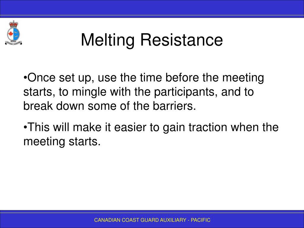 Melting Resistance