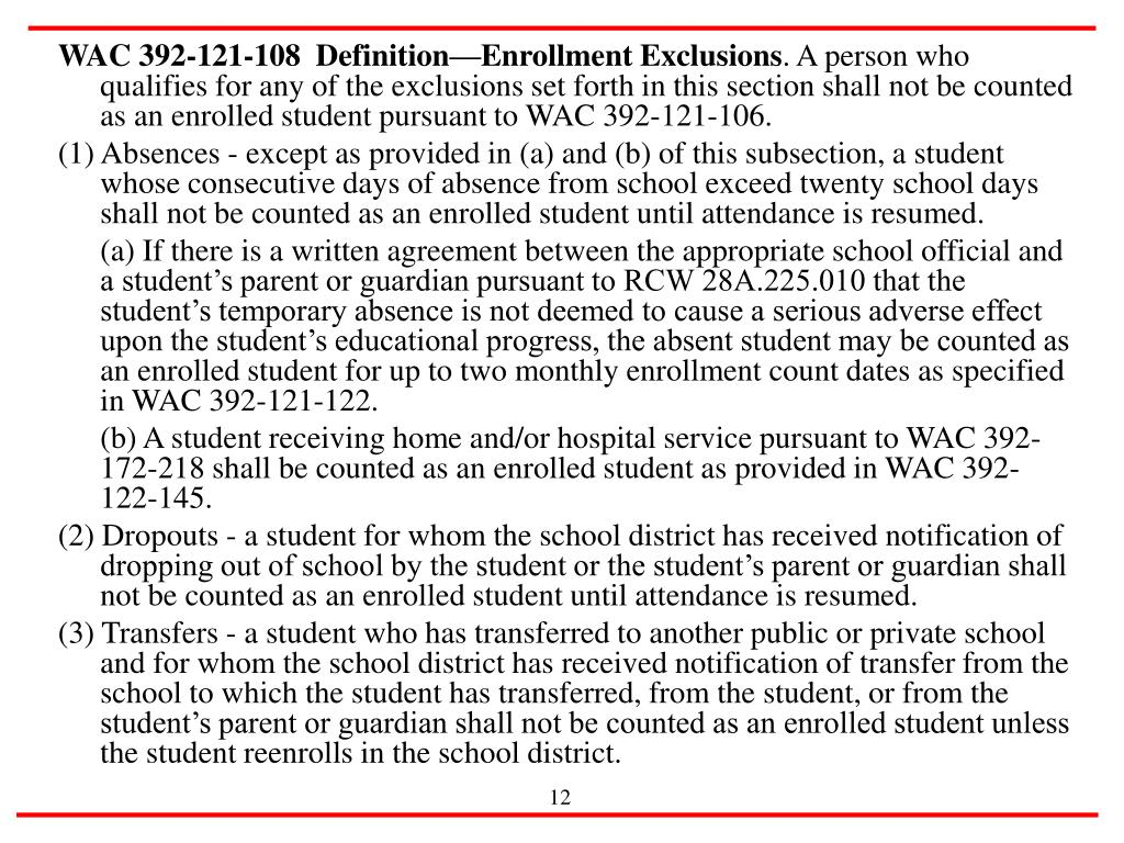 WAC 392-121-108  Definition—Enrollment Exclusions