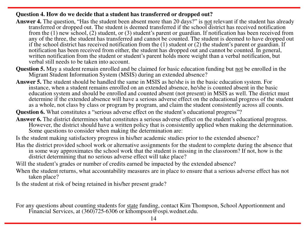 Question 4. How do we decide that a student has transferred or dropped out?