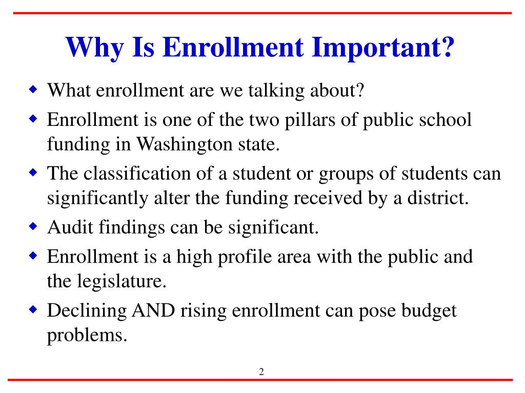 Why Is Enrollment Important?
