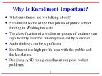 why is enrollment important