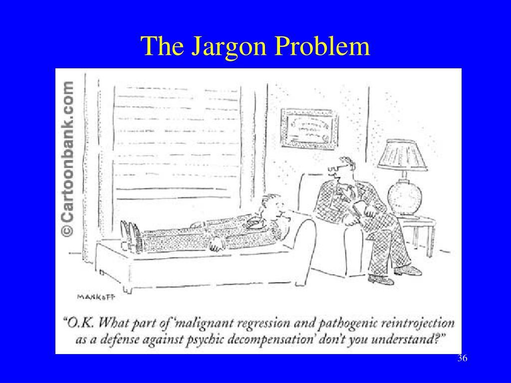The Jargon Problem
