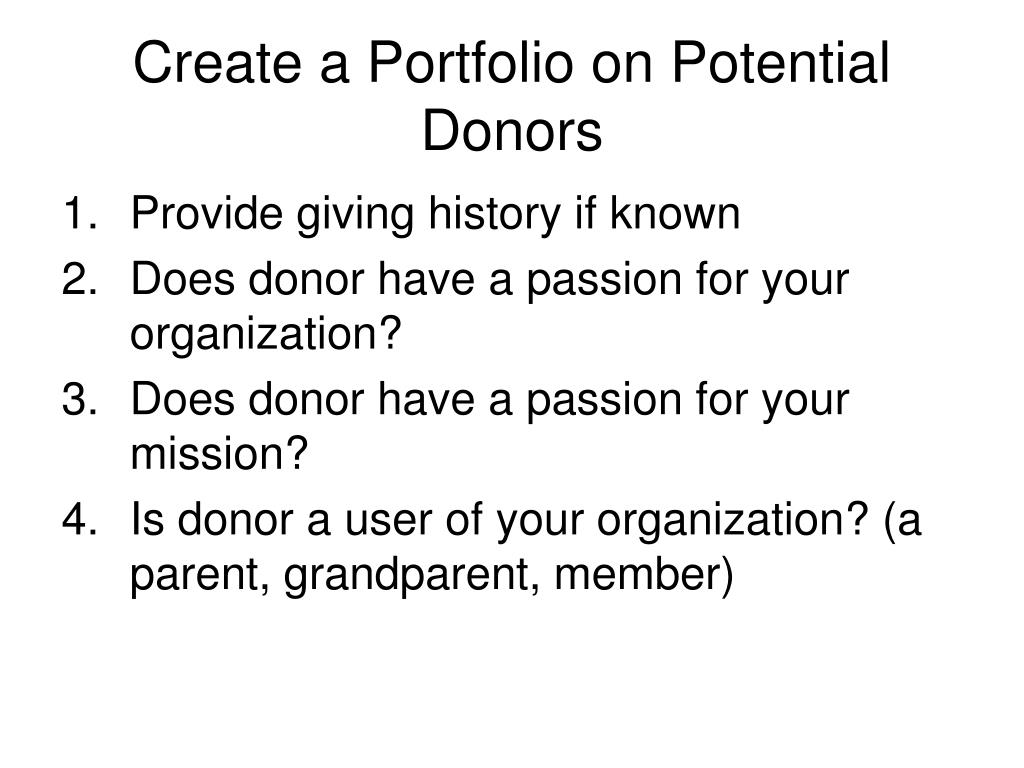 Create a Portfolio on Potential Donors