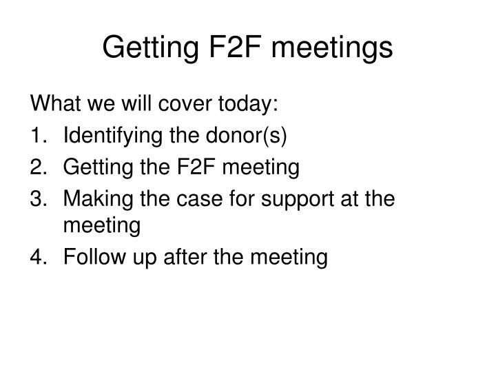 Getting f2f meetings