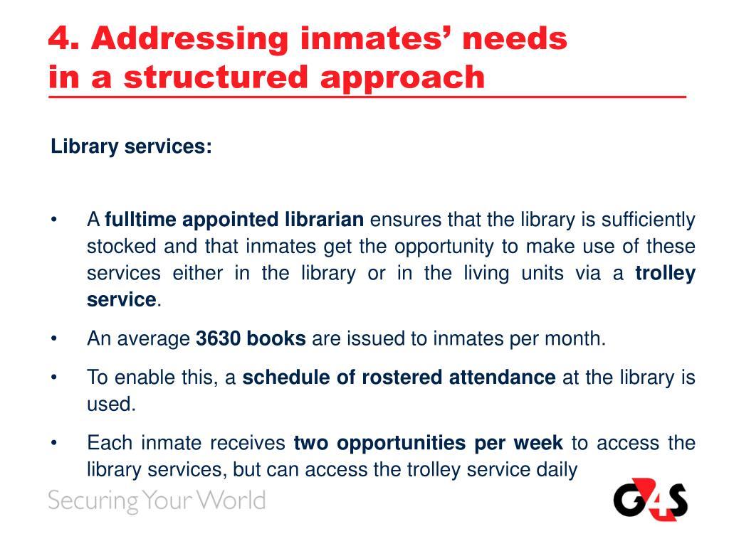 4. Addressing inmates' needs