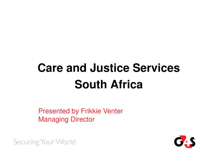 Care and justice services south africa
