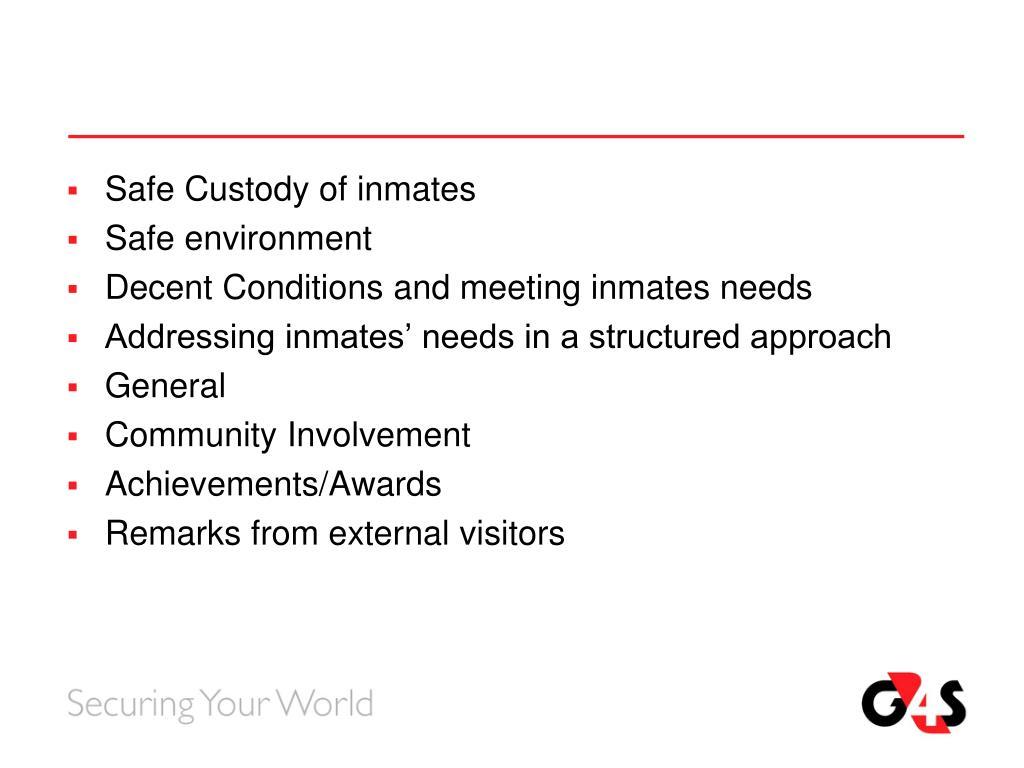 Safe Custody of inmates