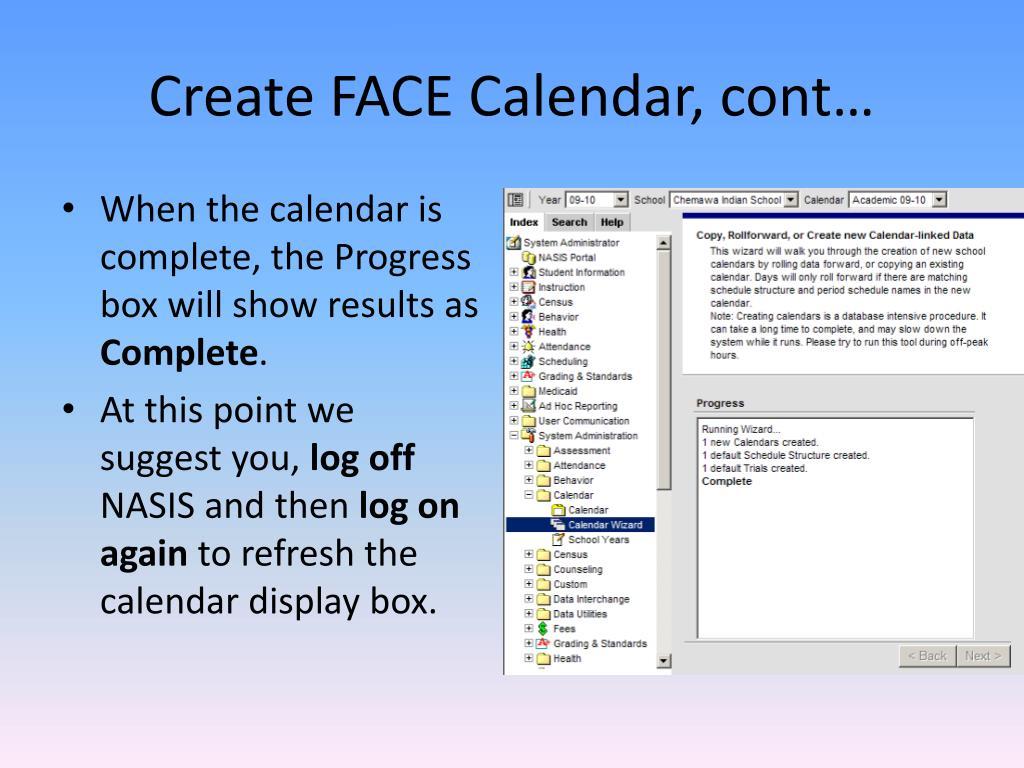 Create FACE Calendar, cont…