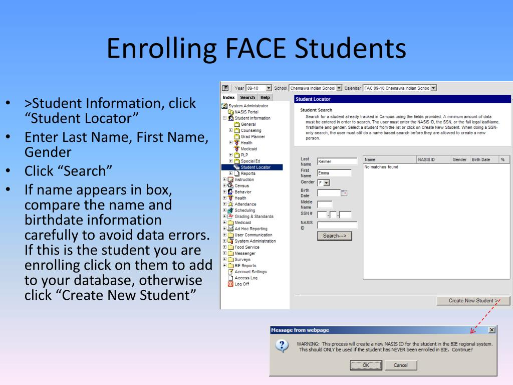 Enrolling FACE Students
