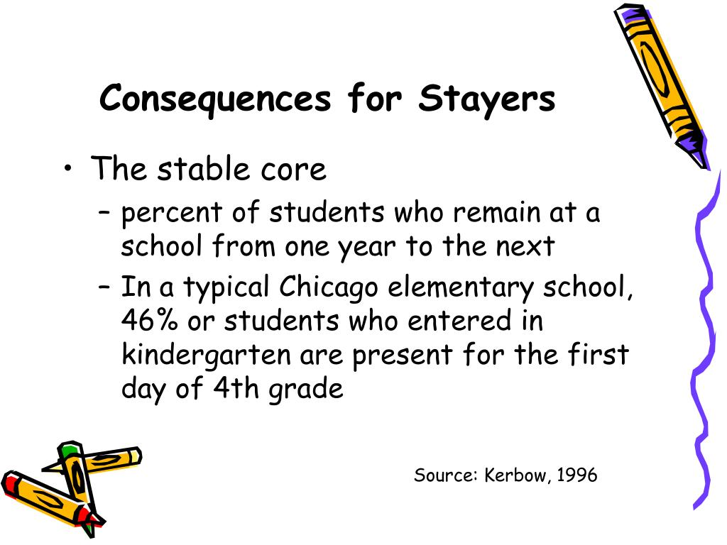 Consequences for Stayers