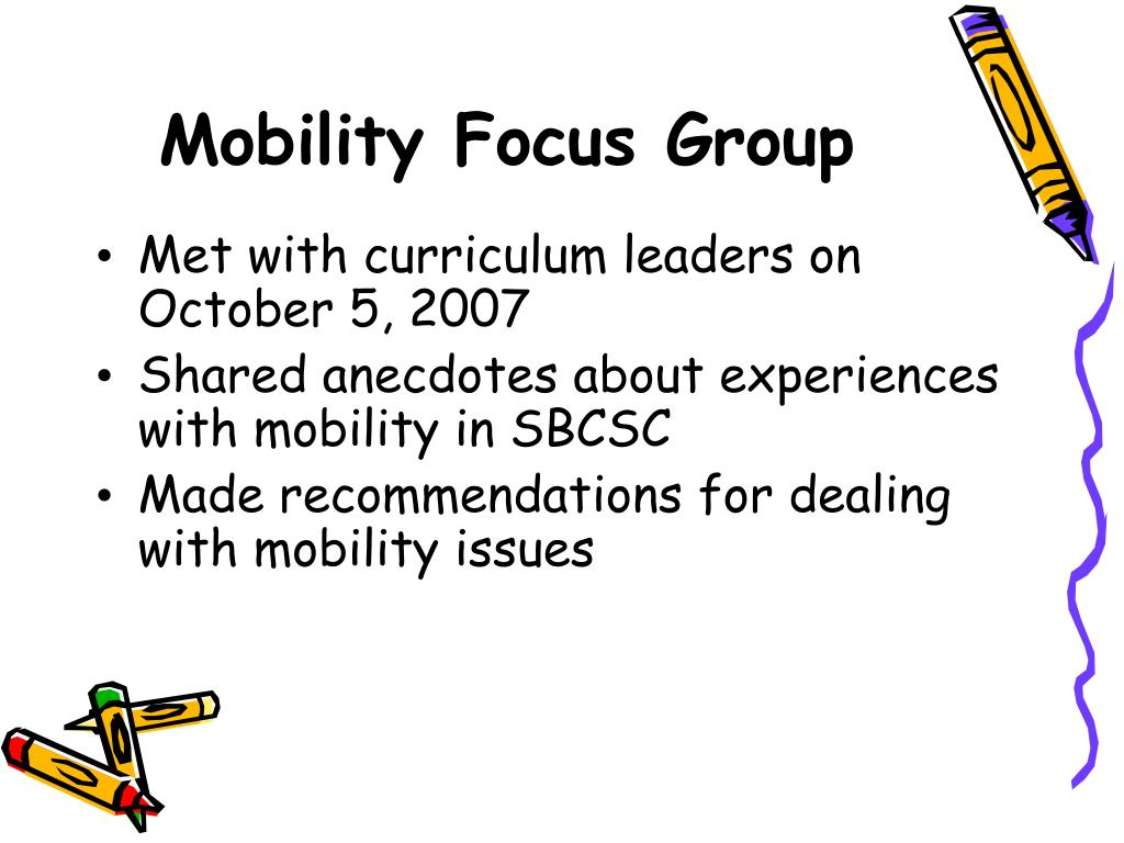 Mobility Focus Group