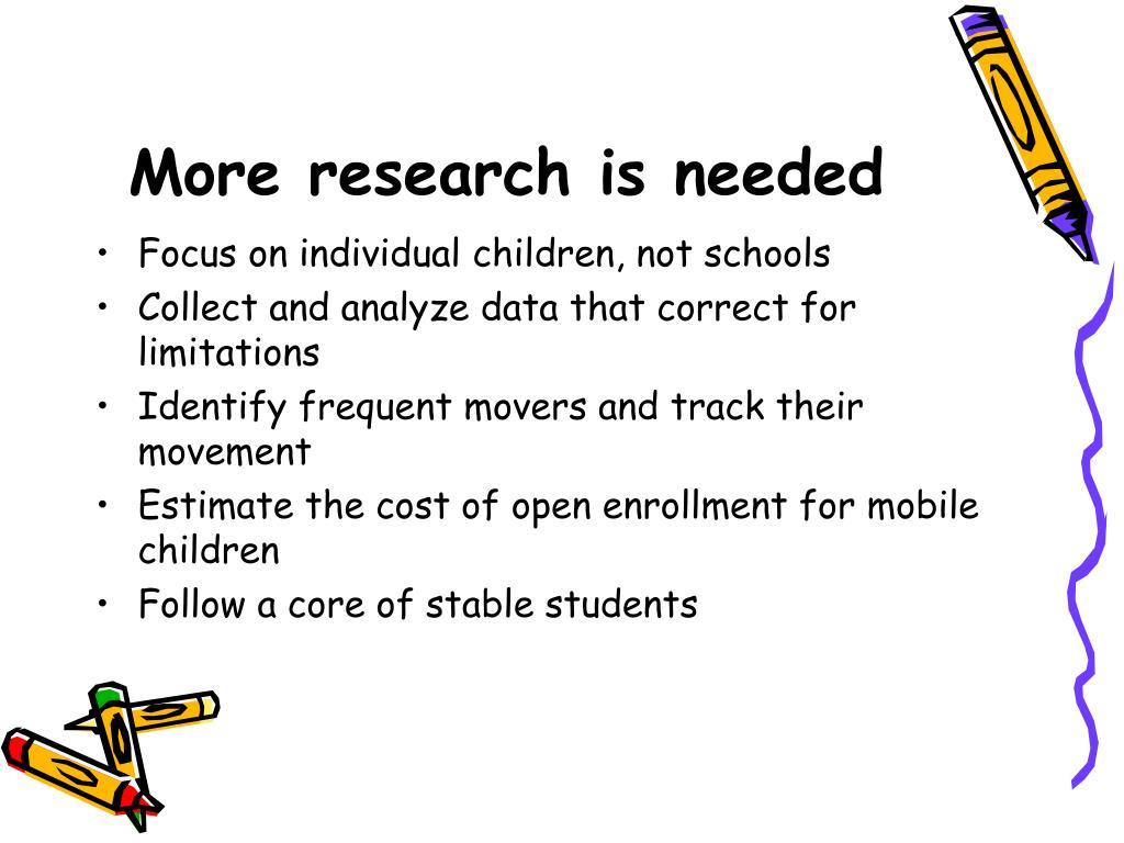 More research is needed