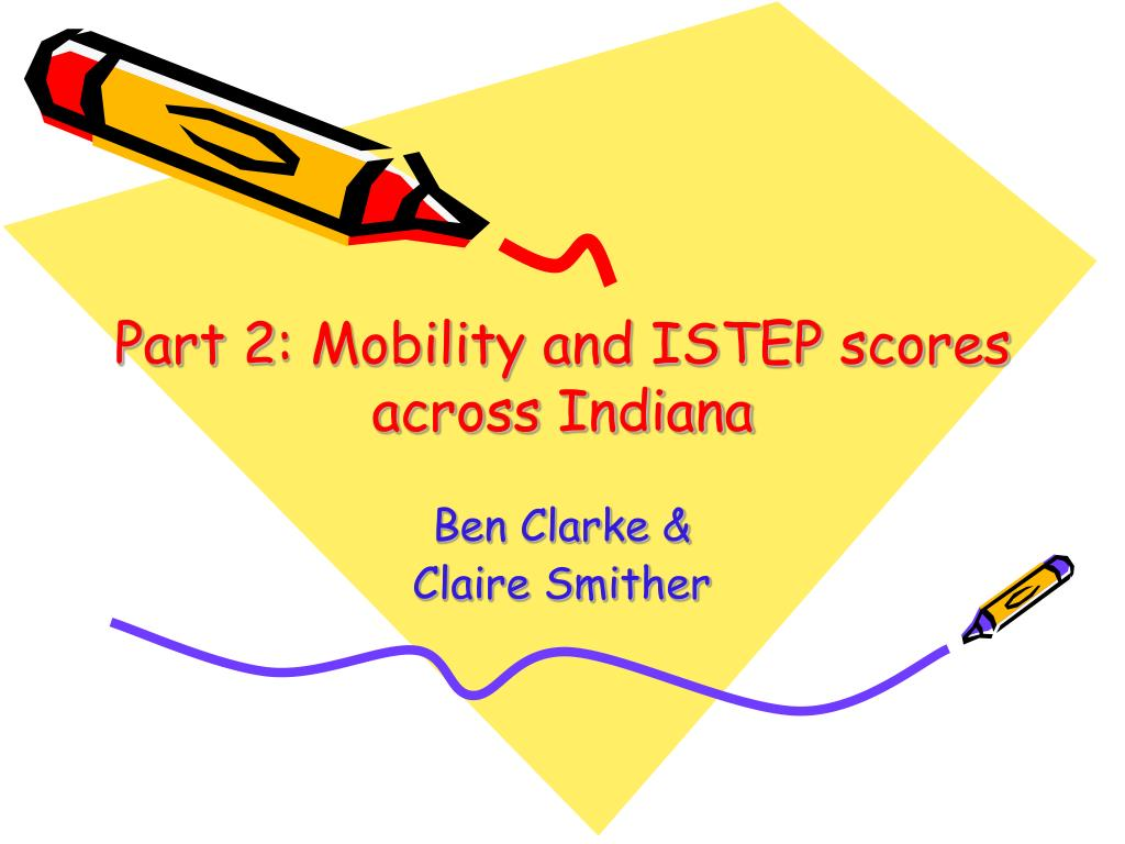 Part 2: Mobility and ISTEP scores across Indiana