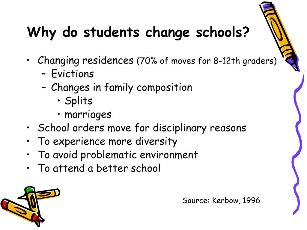 Why do students change schools?