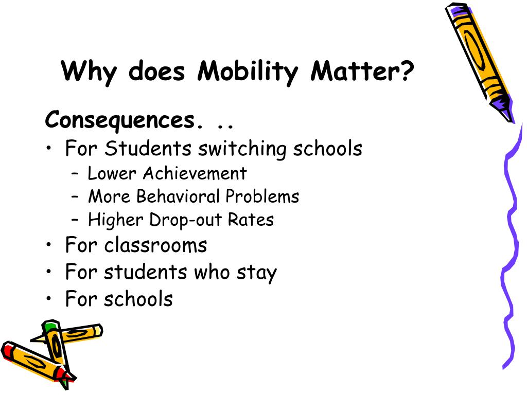 Why does Mobility Matter?